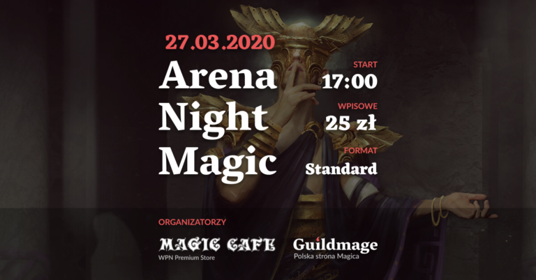 Arena Night Magic #2 - zapraszamy ponownie