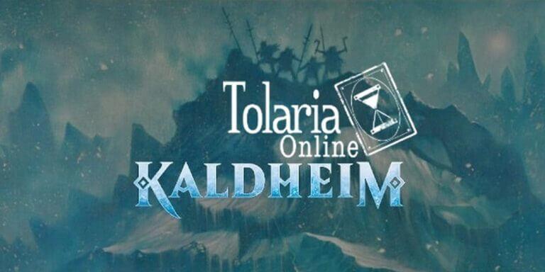 Nadchodzi Tolaria Online - Kaldheim